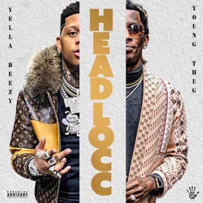 Yella Beezy - Headlocc
